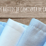 7 tejidos básicos de camisería de caballero / 7 basic fabrics for men shirting