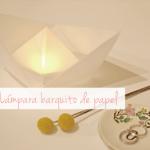 DIY: lámpara barquito de papel / origami boat lamp