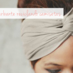 DYI: turbantes con una camiseta reciclada  / Turban headband with a recycled tee