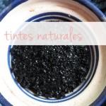 Tintes naturales / Natural dyes