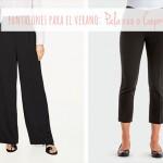 Pantalones para el verano: Palazzo o Capri / Summer pants: Palazzo or Capri